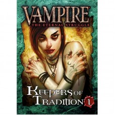 Vampire the Eternal Struggle: Keepers of Tradition 1