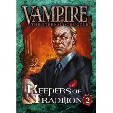 Vampire the Eternal Struggle: Keepers of Tradition 2