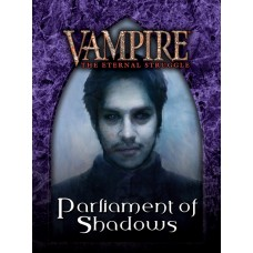 Vampire the Eternal Struggle: Parliament of Shadows